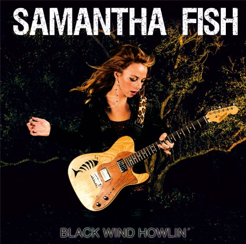Samantha Fish-Black Wind Howlin-2013-404 Download