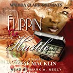 Flippin' The Hustle: Wahida Clark Presents) | Trae Macklin