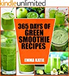 Green Smoothie: 365 Days of Green Smo...