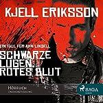 Schwarze Lügen, rotes Blut | Kjell Eriksson