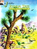 J Is for Joshua Tree: The Story Behind the Scenery