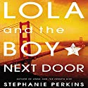 Lola and the Boy Next Door Audiobook by Stephanie Perkins Narrated by Shannon McManus