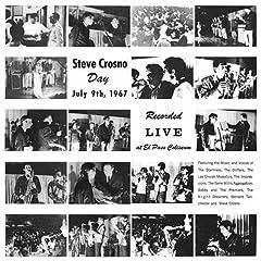 Steve Crosno Day - July 9th, 1967; Recorded Live at El Paso Coliseum