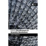 Kuhn's 'The Structure of Scientific Revolutions': A Reader's Guide (Reader's Guides)by John Preston