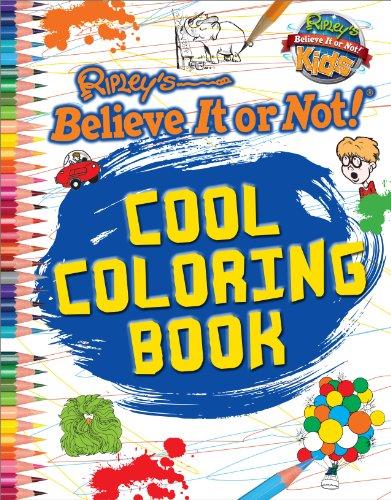 Colouring Book (Ripley's Believe It or Not!) (Ripleys Believe It Or Not Kids)