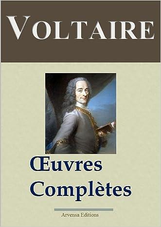 Voltaire : Oeuvres complètes - 109 titres et annexes - édition enrichie - Arvensa éditions (French Edition) written by Voltaire