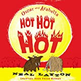 Oscar and Arabella Hot Hot Hot (0340873272) by Layton, Neal