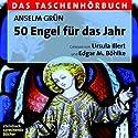 50 Engel für das Jahr Hörbuch von Anselm Grün Gesprochen von: Ursula Illert, Edgar M. Böhlke