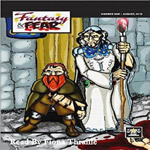 Fantasy And Fear Volume 1 | [Don Thomas, Ron Fortier, Lee Houston, Nancy A. Hansen, C. William Russett, James Palmer]