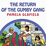 The Return of the Gumby Gang | Pamela Oldfield