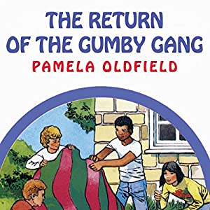 The Return of the Gumby Gang Audiobook