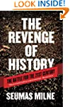 The Revenge of History: The Battle fo...