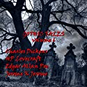Gothic Tales of Terror: Volume 6  by Charles Dickens, H. P. Lovecraft, Edgar Allan Poe, Jerome K Jerome Narrated by Ian Holm, Hubert Gregg, Garrick Hagon, Bill Wallis