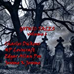 Gothic Tales of Terror: Volume 6 | Charles Dickens,H. P. Lovecraft,Edgar Allan Poe,Jerome K Jerome