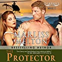 The Protector Audiobook by Marliss Melton Narrated by David Brenin