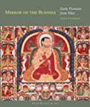 Mirror of the Buddha: Early Portraits...