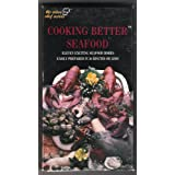Cooking Better Seafood by