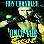 Once the Best | Roy Chandler