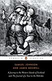 The Journey to the Western Islands Scotland and The Journal of a Tour to the Hebrides (Penguin English Library)