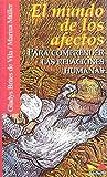 img - for El Mundo de Los Afectos (Spanish Edition) book / textbook / text book