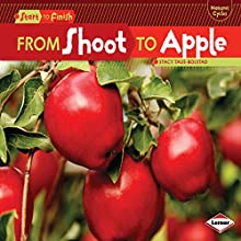 From Shoot to Apple Audiobook by Stacy Taus-Bolstad Narrated by  Intuitive