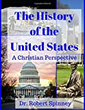 The History of the United States: A Christian Perspective