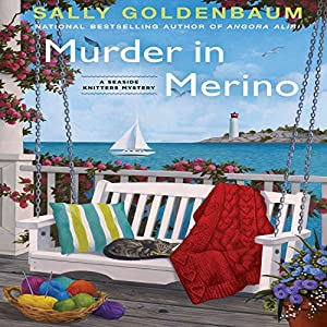 Murder in Merino: A Seaside Knitters Mystery | [Sally Goldenbaum]