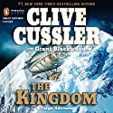 The Kingdom: A Fargo Adventure (       UNABRIDGED) by Clive Cussler, Grant Blackwood Narrated by Scott Brick