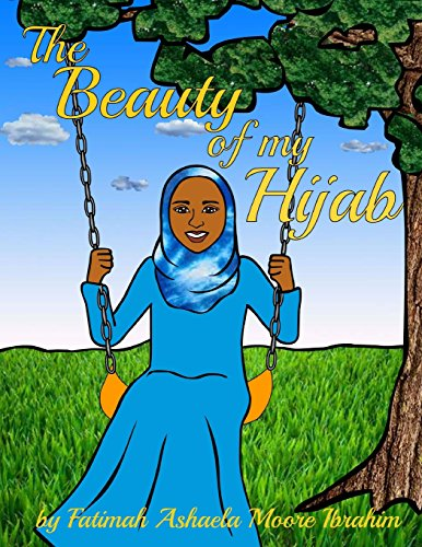 The Beauty Of My Hijab (8x10, Full Color)