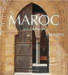 Maroc aux multiples visages