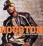 echange, troc Houston - It'S Already Written