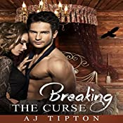 Breaking the Curse: Raven's Royal Mate | AJ Tipton