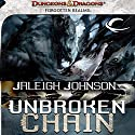 Unbroken Chain: A Forgotten Realms Novel, Book 1 Audiobook by Jaleigh Johnson Narrated by John Bell