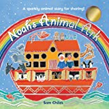 Cover of Noah's Animal Ark by  1407115855