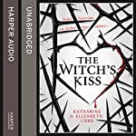 The Witch's Kiss | Katharine Corr,Elizabeth Corr