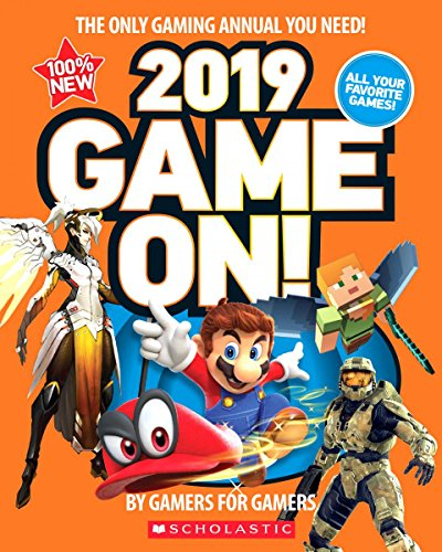Game On! 2019 All the Best Games Awesome Facts and Coolest Secrets [Scholastic] (Tapa Blanda)