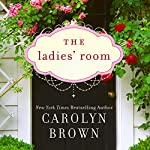 The Ladies' Room | Carolyn Brown