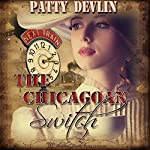 The Chicagoan Switch | Patty Devlin