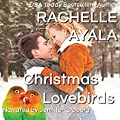 Christmas Lovebirds: Have a Hart, Book 1 | Rachelle Ayala