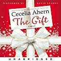 The Gift Audiobook by Cecelia Ahern Narrated by Kevin Kearns
