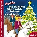 Die falschen Weihnachtsmänner: Der Adventskalender zum Hören (Bibi & Tina) Hörbuch von Michaela Rudolph Gesprochen von: Sascha Rotermund