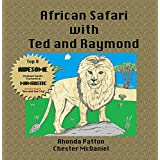African Safari with Ted and Raymond: (Animal facts, learning fun, frog books for children)