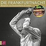 Die Frankfurtnacht: Panikherz - Das Live-Dokument