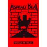 "Asphalt Beat: Social-Beat-Anthologievon ""Isabel Rox"""