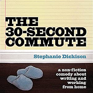 The 30-Second Commute Hörbuch