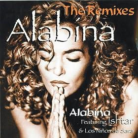 Alabina (feat. Ishtar, Los Ni�os de Sara) [The Remixes]