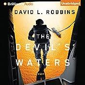The Devil's Waters: A USAF Pararescue Thriller, Book 1 | [David L. Robbins]