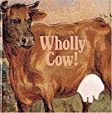 img - for Wholly Cow! (Recollectibles) book / textbook / text book