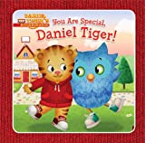 img - for You Are Special, Daniel Tiger! (Daniel Tiger's Neighborhood) book / textbook / text book