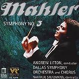 Mahler: Symphony No. 3 / Litton, Dallas Symphony Orchestra
